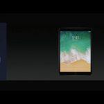 アップル、10.5インチiPad Proを発表‼︎  狭いサイドベゼル、120Hzのリフレッシュレートのディスプレイを備えた新しい10.5インチ WWDC2017