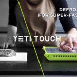 Yeti Touchは、解凍時間を半分し、調理時間を短くできるトレイを開発
