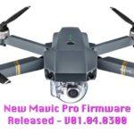 新しいMavic Proファームウェア V01.04.0300 リリース